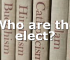 Who are the elect?
