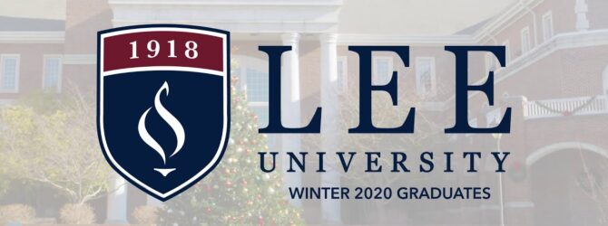 Lee University Winter Commencement 2020 // Name Scroll