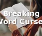 Breaking Word Curses