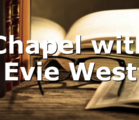 Chapel with Evie West