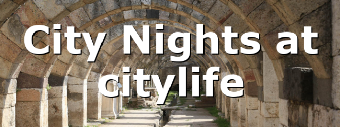 City Nights at citylife