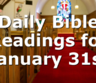 Daily Bible Readings for January 31st