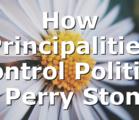 How Principalities Control Politics | Perry Stone