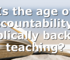Is the age of accountability a biblically backed teaching?