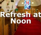 Refresh at Noon