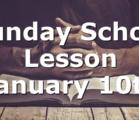 Sunday School Lesson January 10th
