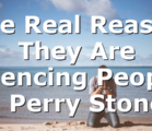 The Real Reason They Are Silencing People | Perry Stone