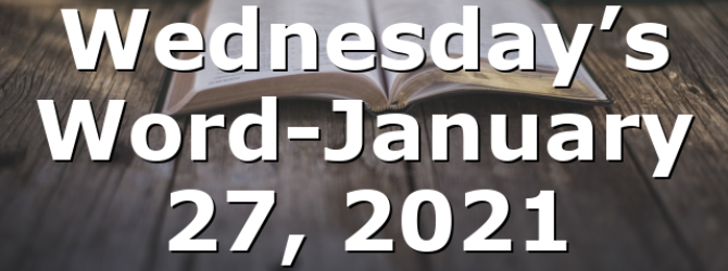 Wednesday's Word-January 27, 2021