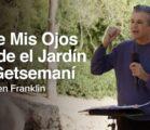 Abre Mis Ojos desde el Jardín de Getsemaní | Jentezen Franklin