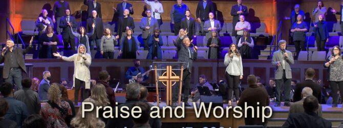 Sunday January 17, 2021 Praise and Worship