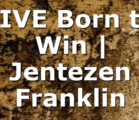 LIVE Born to Win | Jentezen Franklin