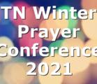 TN Winter Prayer Conference 2021