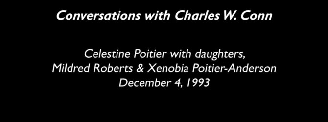 Black History Month—Charles W. Conn Interviews Celestine Poitier, Mildred Roberts & Xenobia Anderson