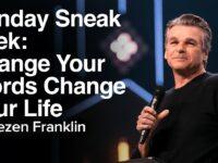 Change Your Words Change Your Life | Jentezen Franklin