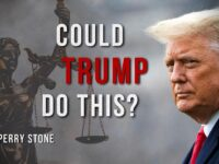 Could Trump Do This? | Perry Stone