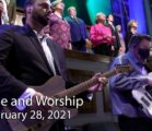 February 28, 2021 Praise and Worship