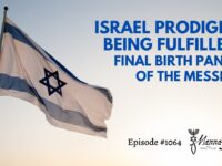 Israel Prodigies Being Fulfilled: Final Birth Pangs of the Messiah | Episode #1064 | Perry Stone