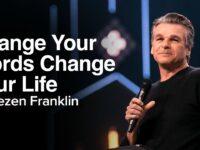 Sunday Sneak Peek: Change Your Words Change Your Life   Jentezen Franklin