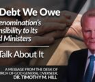 The Debt We Owe – Our Denomination's Responsibility to its Retired Ministers