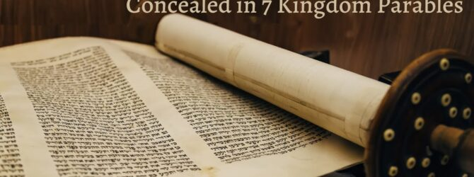 The Hebraic-Prophetic Code Concealed in 7 Kingdome Parables   Episode #1061