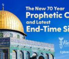 The New 70 Year Prophetic Cycle and Latest End-Time Signs | Episode #1062