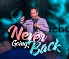 3 21 2021   Never Going Back   VIDEO