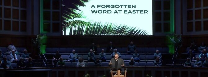 A Forgotten Word at Easter