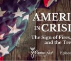 America in Crisis – The Sign of Fires, the Ax, and the Tree | Episode #1065 | Perry Stone