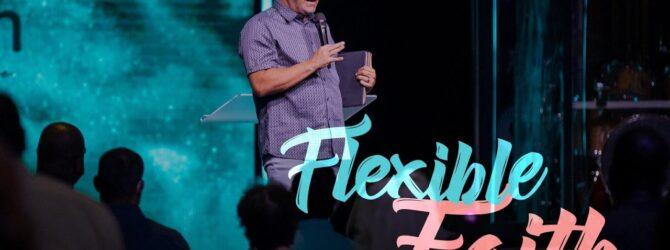 Flexible Faith
