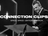 Grace, Grace Connection Clip | Jentezen Franklin