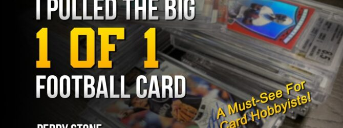 I Pulled the Big 1 of 1 Football Card | Perry Stone