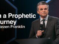 LIVE On A Prophetic Journey | Jentezen Franklin