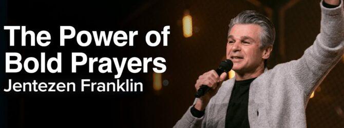 LIVE The Power of Bold Prayers   Jentezen Franklin