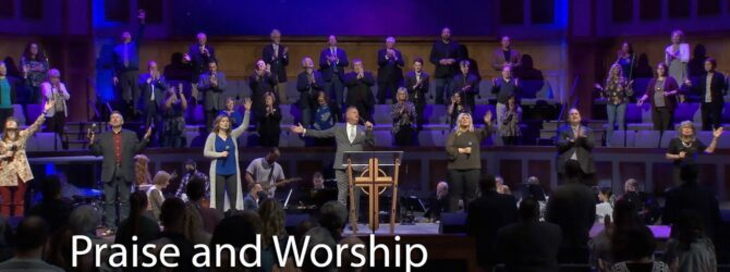 March 21, 2021 Praise and Worship