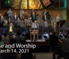 Praise and Worship – March 14, 2021