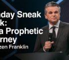 Sunday Sneak Peek: On A Prophetic Journey | Jentezen Franklin