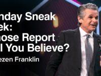 Sunday Sneak Peek: Whose Report Will You Believe? | Jentezen Franklin