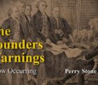 The Founders Warnings – Now Occurring | Perry Stone