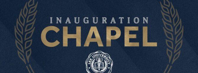 Inauguration Chapel