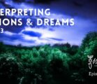 Interpreting Visions & Dreams Part 3 | Episode #1071 | Perry Stone