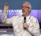 It Is Delayed, But Will Not Be Delayed | Perry Stone