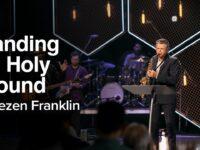 Standing on Holy Ground | Jentezen Franklin