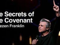 The Secrets of The Covenant | Jentezen Franklin