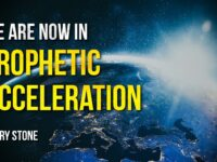 We Are Now In Prophetic Acceleration | Perry Stone
