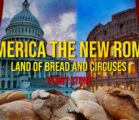 America The New Rome – Land of Bread and Circuses | Perry Stone