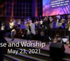 May 23, 2021 (Pentecost Sunday) Praise and Worship