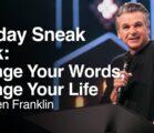 Sneak Peek: Change Your Words, Change Your Life | Jentezen Franklin