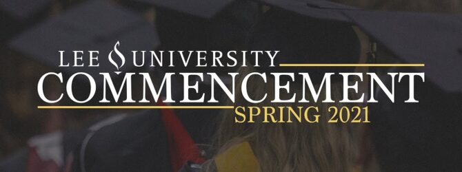 Spring 2021 Commencement // School of Nursing, School of Religion, Division of Adult Learning