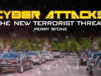 The New Terrorist Threat – Cyber Attacks | Perry Stone