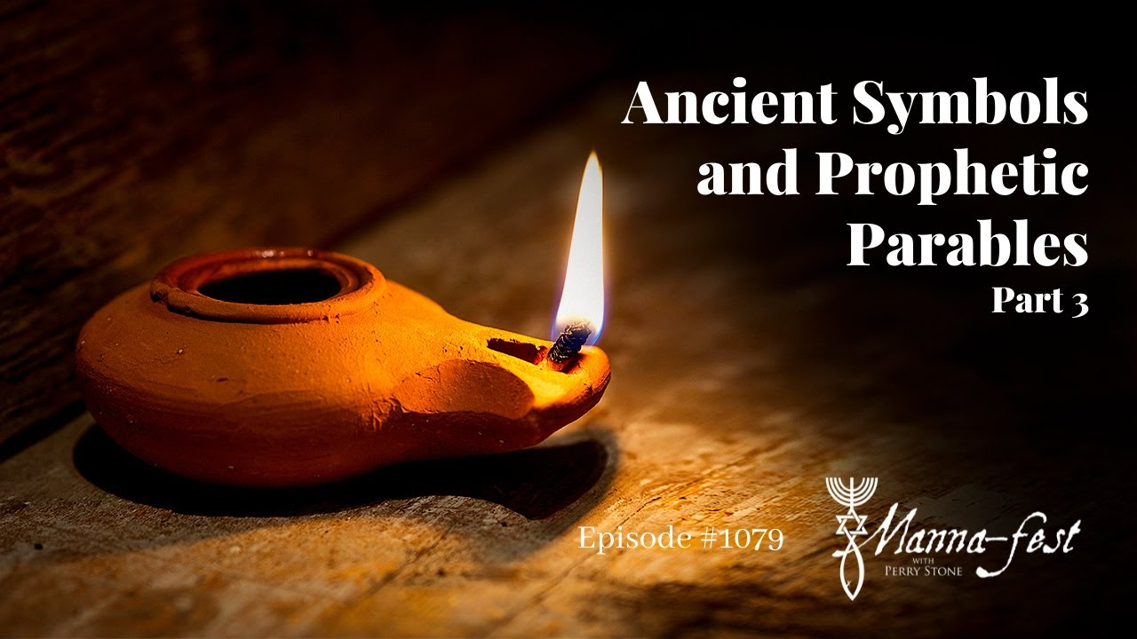 Ancient Symbols and Prophetic Parables-Part 3   Episode #1079   Perry Stone